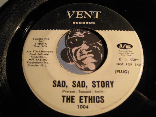Ethics - Sad Sad Story b/w Searching - Vent #1004 - Sweet Soul