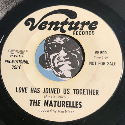 Naturelles - Love Has Joined Us Together b/w Show Me The Way - Venture #609 - Northern Soul