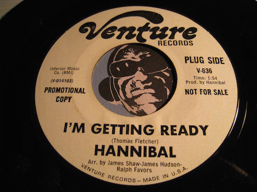 Hannibal - I'm Getting Ready b/w I'm Your Man (I Wanna Be Good To You) - Venture #636 - Northern Soul