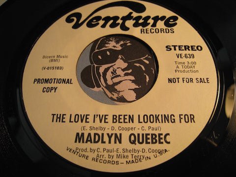 Madlyn Quebec - The Love I've Been Looking For b/w same - Venture #639 - Soul