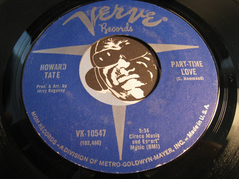 Howard Tate - Part Time Love b/w I Learned It All The Hard Way - Verve #10547 - R&B Blues