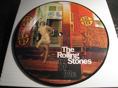 Rolling Stones - Saint Of Me b/w Anyway You Look At It - Virgin #1667 - picture disc - Rock n Roll