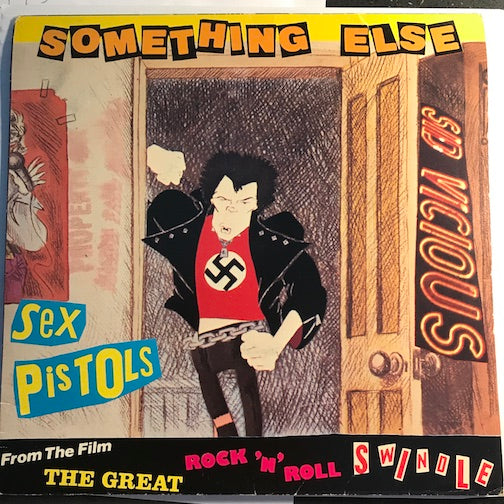 Sex Pistols - from the film The Great Rock n Roll Swindle - Something Else b/w Friggin In The Riggin - Virgin #240 - Punk