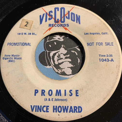 Vince Howard - Promise b/w I Didn't Want To Love You - Viscojon #1043 - Teen - Colored Vinyl