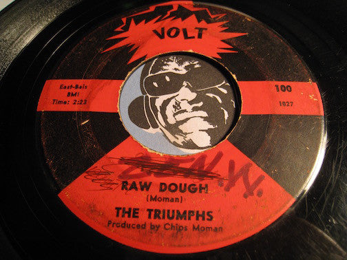 Triumphs - Burnt Biscuits b/w Raw Dough - Volt #100 - R&B Mod - Funk