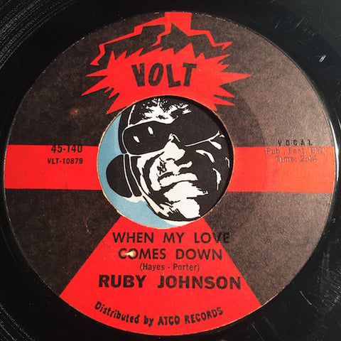 Ruby Johnson - When My Love Comes Down b/w Come To Me My Darling - Volt #140 - Soul