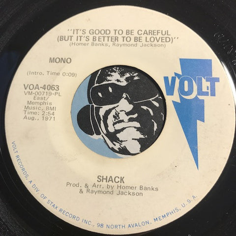 Shack - It's Good To Be Careful (But It's Better To Be Loved) b/w same - Volt #4063 - Funk