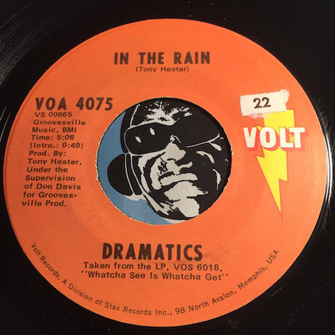 Dramatics - In The Rain b/w (Gimme Some) Good Soul Music - Volt #4075 - Funk - Sweet Soul