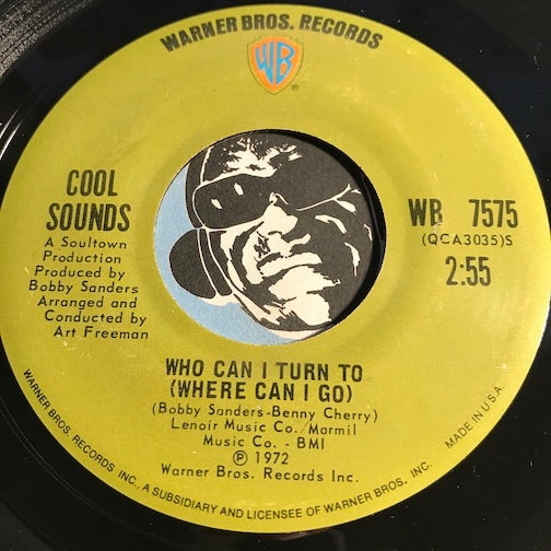 Cool Sounds - Who Can I Turn To (Where Can I Go) b/w A Love Like Ours Could Last A Million Years Or More - Warner Bros #7575 - Sweet Soul - Northern Soul