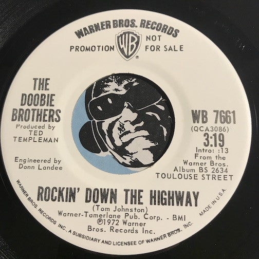 Doobie Brothers - Rockin Down The Highway b/w Jesus Is Just Alright - WB #7661 - Rock n Roll