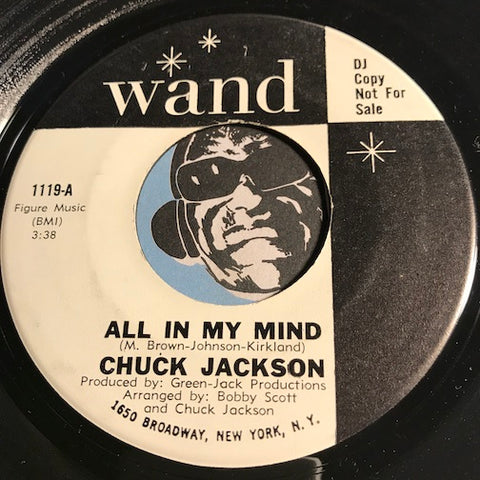 Chuck Jackson - And That's Saying A Lot b/w All In My Mind - Wand #1119 - R&B Soul