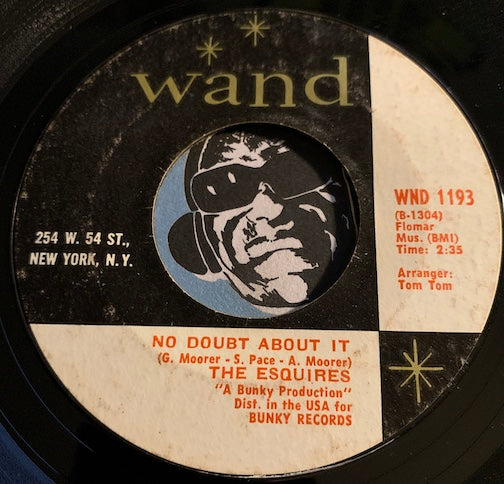 Esquires - No Doubt About It b/w You've Got The Power - Wand #1193 - Sweet Soul
