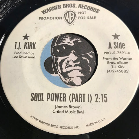 T.J. Kirk - Soul Power pt.1 b/w pt. 2 - Warner Bros #7591 - Jazz Funk