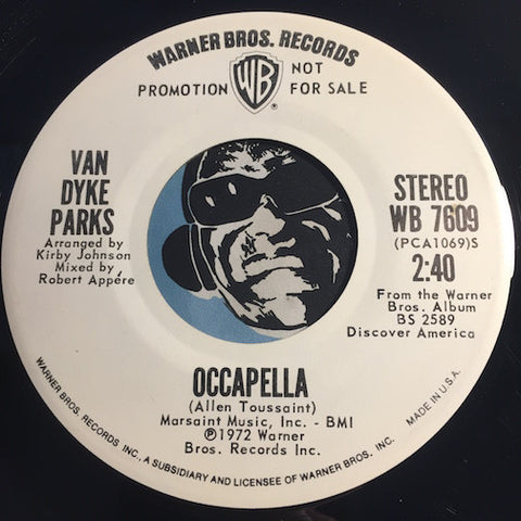 Van Dyke Parks - Occapella b/w same - Warner Bros #7609 - Rock n Roll