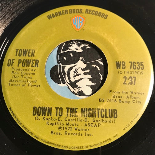 Tower Of Power - Down To The Nightclub b/w What Happened To The World That Day - Warner Bros #7635 - R&B Soul - Funk