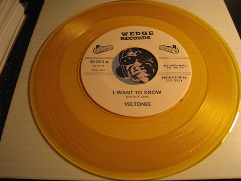 Veltones - I Want To Know b/w My Dear - Wedge #1013 - yellow vinyl - Doowop
