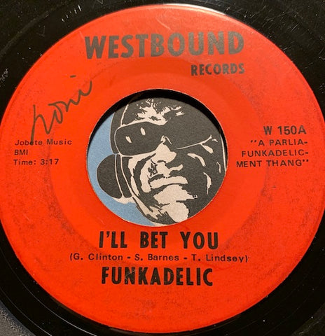 Funkadelic - I'll Bet You b/w Qualify & Satisfy - Westbound #150 - Funk