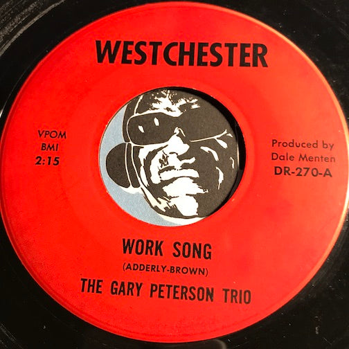 Gary Peterson Trio - Work Song b/w Angel Eyes - Westchester #270 - Jazz Mod