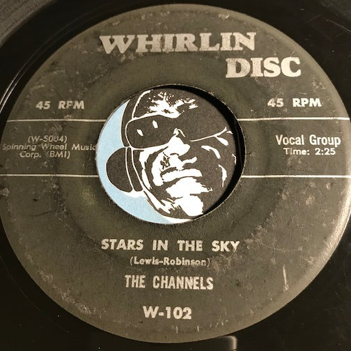 Channels - The Gleam In Your Eyes b/w Stars In The Sky - Whirlin Disc #102 - Doowop