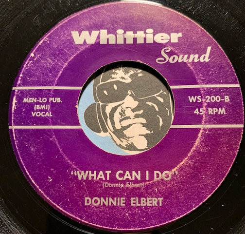 Donnie Elbert - What Can I Do b/w Have I Sinned - Whittier Sound #200 - Doowop - R&B