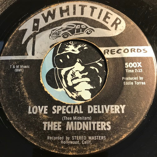 Thee Midniters - Don't Go Away b/w Love Special Delivery - Whittier #500 - Chicano Soul - Garage Rock