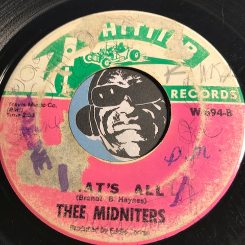 Thee Midniters - That's All b/w It's Not Unusual - Whittier #694 - Chicano Soul