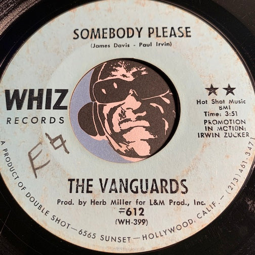 Vanguards - Somebody Please b/w I Can't Use You Girl - Whiz #612 - Sweet Soul - Northern Soul