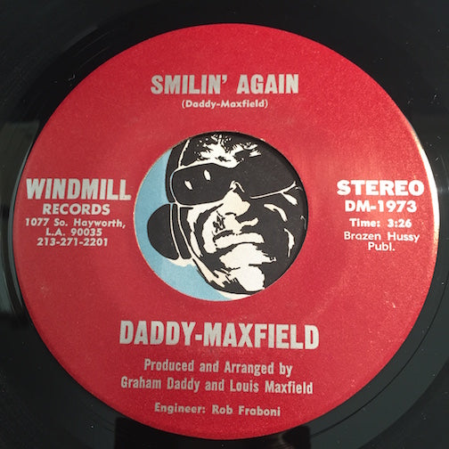 Daddy Maxfield - Smilin Again b/w Who's Foolin Who - Windmill #1973 - Modern Soul - Sweet Soul