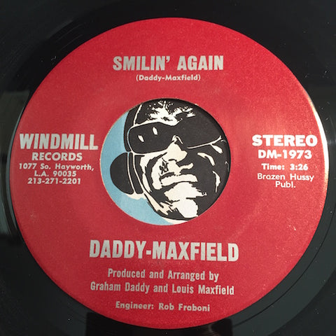 Daddy Maxfield - Smilin Again b/w Who's Fooling Who - Windmill #1973 - Modern Soul - Sweet Soul