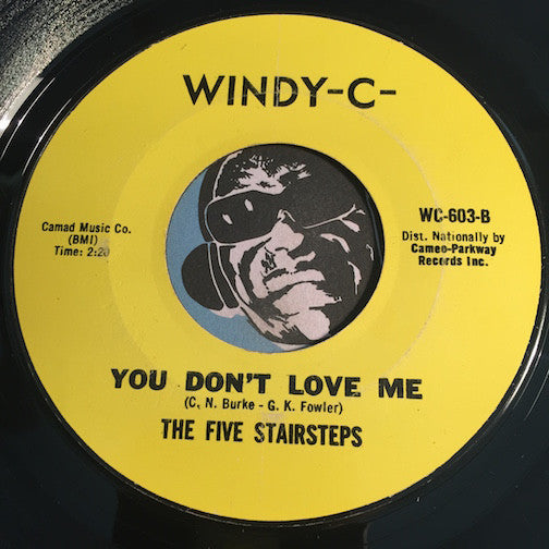 Five Stairsteps - You Don't Love Me b/w Come Back - Windy C #603 - Northern Soul