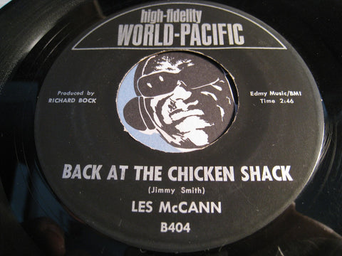 Les McCann - Back At The Chicken Shack b/w Sack O' Woe - World Pacific #404 - Jazz Mod