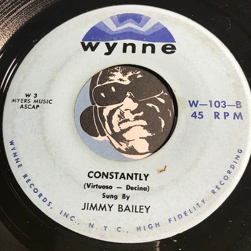 Jimmy Bailey - Constantly b/w Let Your Conscience Be Your Guide - Wynne #103 - Doowop