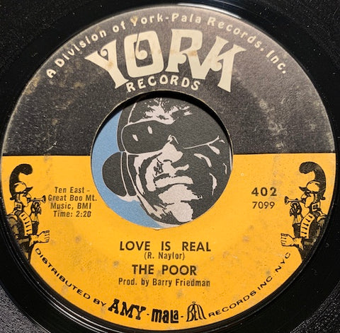 The Poor - Love Is Real b/w She's Got The Time (She's Got The Changes) - York #402 - Psych Rock