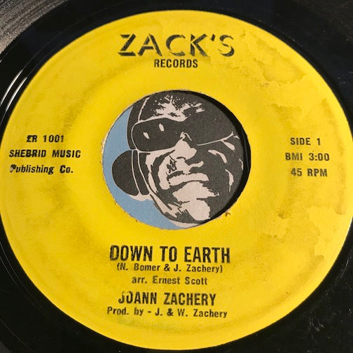Joann Zachery - Down To Earth b/w I Want To Come Home - Zack's #1001 - Funk