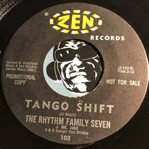 Rhythm Family Seven – Tango Shift b/w Central Avenue Serenade – Zen #103 - R&B Instrumental - R&B Rocker VG+