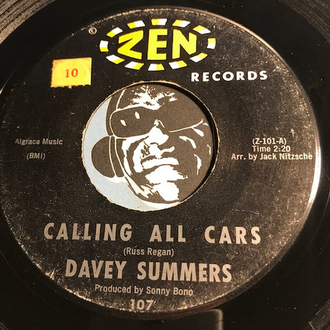 Davey Summers - Calling All Cars b/w Good Ship Love - Zen #107 - Teen