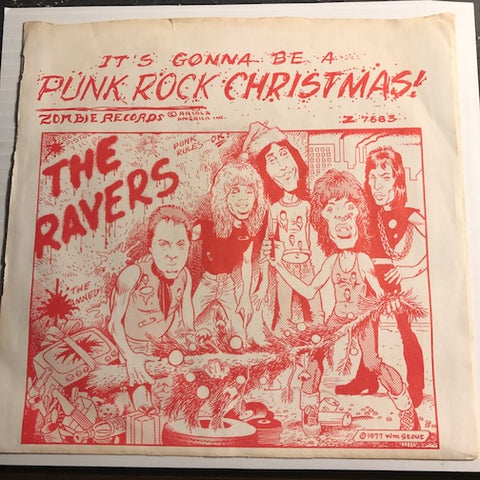 Ravers - It's Gonna Be A Punk Rock Christmas b/w Silent Night - Zombie #7683 - Punk