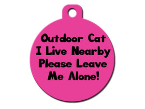 Outdoor Cat - I Live Nearby Please Leave Me Alone!