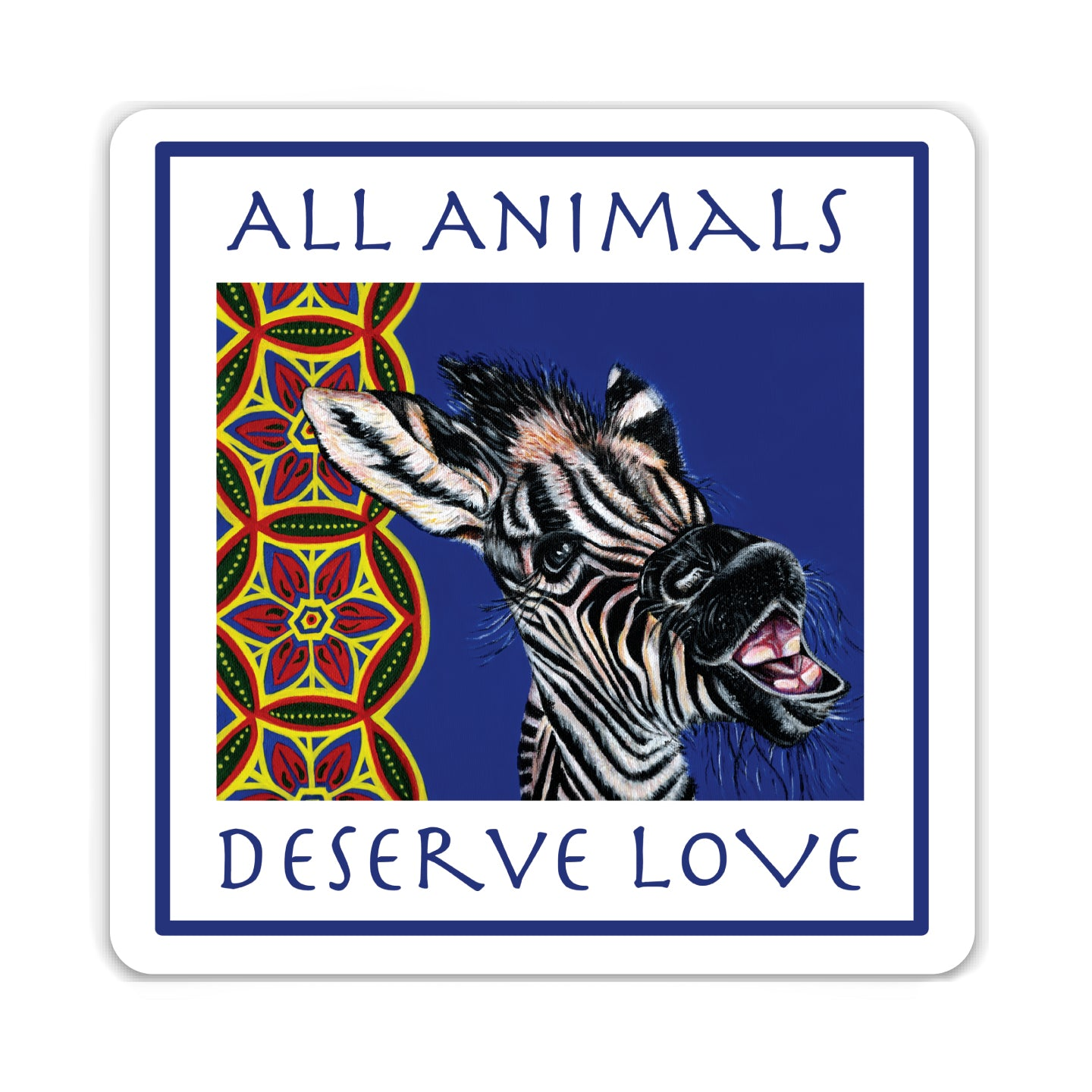 Zebra Sticker - All Animals Deserve Love