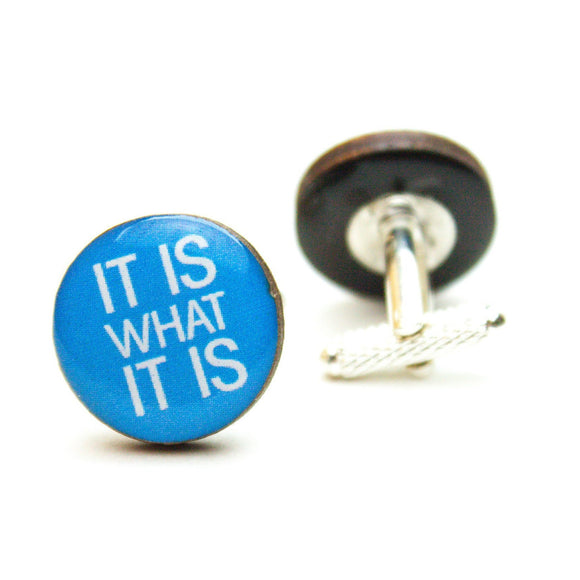 It Is What It Is Cufflinks