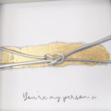 Load image into Gallery viewer, 'You're my person' Friendship Knot (Silver on Gold Leaf) Box Frame Gift. www.withcerys.co.uk