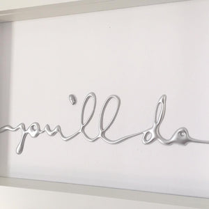 'you'll do', Box Frame Personalised Word Art (Silver) www.withcerys.co.uk Unique 3D Wall Art Gifts