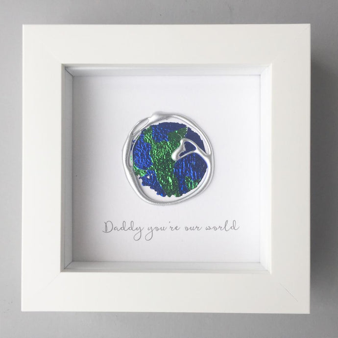 Daddy you're our world