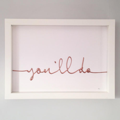 'you'll do', Box Frame Personalised Word Art (Rose Gold) www.withcerys.co.uk Unique 3D Wall Art Gifts