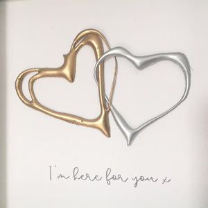 'I'm here for you' Hearts (Gold & Silver) Box Framed Wall Art Gift. www.withcerys.co.uk