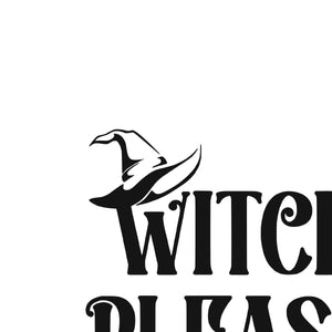 Witch Please SVG - Candi's Vinyl Creations