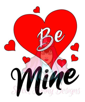 Be Mine SVG - Candi's Vinyl Creations