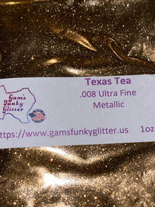 Texas Tea UF - Candi's Vinyl Creations