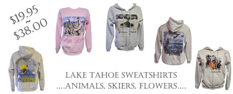 Lake Tahoe sweatshirts & hoodies