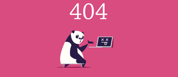 404 Errors Galore - Don't be a Sad Panda. Be a HappyBear & get 10% off!